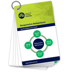 Responsive Behaviours, Reference Cards, Dementia Resources, DTA