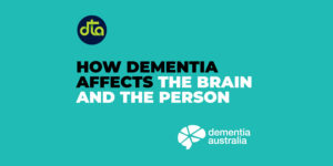 How-dementia-affects-the-brain-and-the-person